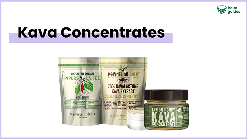 Top Kava Concentrates